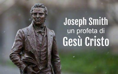 Joseph Smith: La Natura di un Profeta