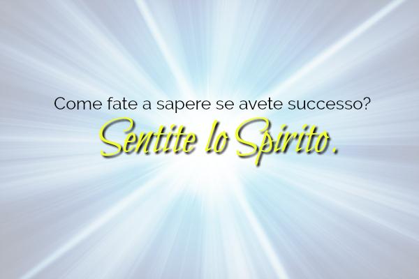 """La scienza nel """"sentire lo Spirito Santo"""""""