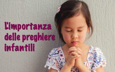 L'importanza delle preghiere infantili